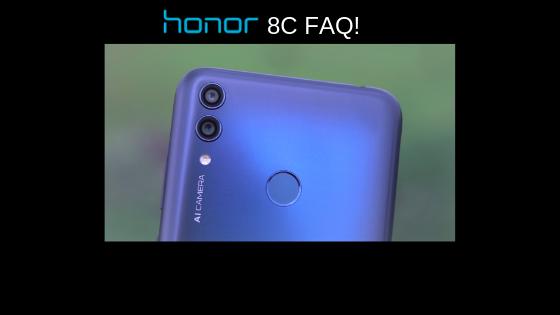 Honor 8C FAQ