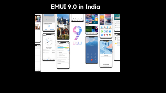 EMUI 9 0 Starts Rolling Out in India for Honor Play, Honor