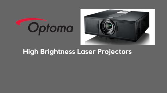 Optoma High Brightness Laser Projectors