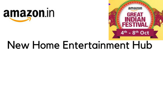 amazon.in New Home Entertainemnt Hub