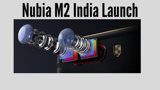 Nubia M2 India Launch