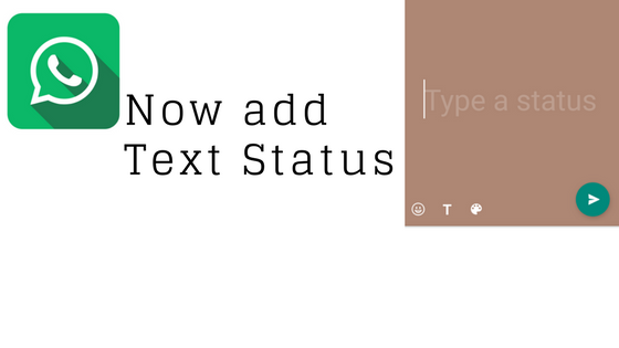 WhatsApp Text Status Now Live on Beta Version